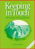 Keeping in Touch - with Someone Who Has Alzheimers, Jane Crisp, 0957798822