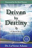 Driven by Destiny, Dr. LaVerne Adams, 0982208820