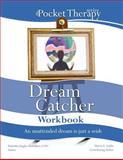 Dream Catcher Workbook, Makeitha Abdulbarr, 0985108827