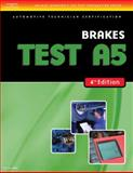 Brakes Test A5, Delmar Learning Staff, 1418038822