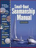Small-Boat Seamanship Manual, Richard N. Aarons, 007146882X