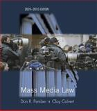 Mass Media Law, Pember, Don R. and Calvert, Clay, 0073378828
