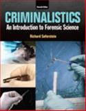 Criminalistics : An Introduction to Forensic Science, Saferstein, Richard, 0133458822