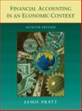 Financial Accounting in an Economic Context, Pratt, Jamie, 0470128828