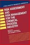 Risk Assessment and Risk Management for the Chemical Process Industry 9780471288824