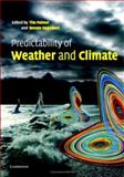 Predictability of Weather and Climate, , 0521848822
