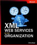 XML Web Services in the Organization, Boar, Chris, 0735618828
