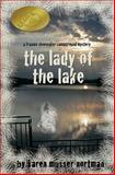 The Lady of the Lake, Karen Nortman, 1500338826