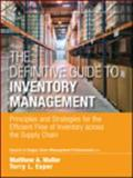 The Definitive Guide to Inventory Management, CSCMP and Matthew Waller, 0133448827