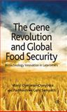 The Gene Revolution and Global Food Security : Biotechnology Innovation in Latecomers, Sampath, Padmashree Gehl and Oyelaran-Oyeyinka, Banji, 0230228828