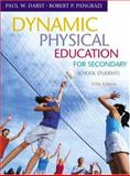 Dynamic Physical Education for Secondary School Students, Darst, Paul W. and Pangrazi, Robert P., 0805378820