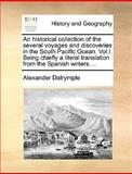 An Historical Collection of the Several Voyages and Discoveries in the South Pacific Ocean, Alexander Dalrymple, 117059882X