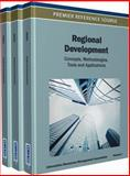 Regional Development : Concepts, Methodologies, Tools and Applications, USA Information Resources Management Association, 146660882X