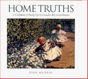 Home Truths, Joan Murray and Joan Murray, 1550138820