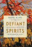 Defiant Spirits, Ross King, 1553658825
