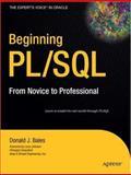 Beginning PL/SQL, Bales, Donald J. and Johnson, Larry, 1590598822