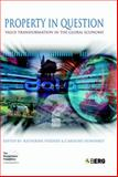 Property in Question : Value Transformation in the Global Economy, , 1859738826