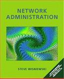 Network Administration, Steve Wisniewski, 0130158828