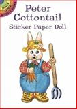 Peter Cottontail, Pat L. Stewart, 048628882X