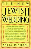 The New Jewish Wedding, Diamant, Anita, 0671628828