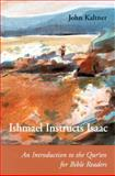 Ishmael Instructs Isaac, John Kaltner, 0814658822