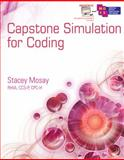 Capstone Simulation for Coding, Mosay, Stacey, 1111318824
