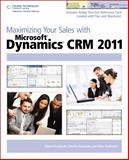 Maximizing Your Sales with Microsoft Dynamics CRM 2011, Kachinske, Edward and Kachinske, Adam, 1435458826
