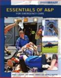 Essentials of A&P for Emergency Care and Resource Central, Bledsoe, Bryan E. and Colbert, Bruce J., 0132988828