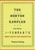The Norton Sampler : Short Essays for Composition, Cooley, Thomas, 0393978826