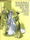 Wedding Fashions, 1860-1912, , 0486278824