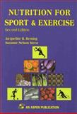 Nutrition for Sport and Exercise, Berning, Jacqueline R. and Steen, Suzanne Nelson, 0834208822