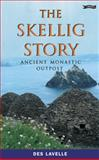 The Skellig Story, Des Lavelle, 086278882X