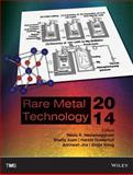 Rare Metal Technology 2014, Neelameggham, Neale R., 1118888820