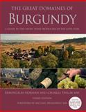 The Great Domaines of Burgundy, Remington Norman and Charles Taylor, 1402778821