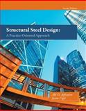 Structural Steel Design : A Practice-Oriented Approach, Aghayere, Abi O. and Vigil, Jason, 0133418820