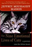 The Nine Emotional Lives of Cats, Jeffrey Moussaieff Masson, 0345448820