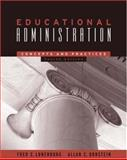Educational Administration : Concepts and Practices, Lunenburg, Fred C. and Ornstein, Allan C., 0534608825
