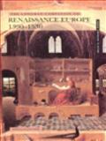 Renaissance Europe, 1390-1530 9780582298828