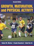 Growth, Maturation, and Physical Activity, Malina, Robert M. and Bouchard, Claude, 0880118822