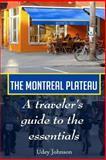 The Montreal Plateau, Udey Johnson, 1500608823