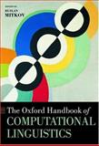 The Oxford Handbook of Computational Linguistics, , 0198238827