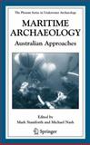 Maritime Archaeology : Australian Approaches, , 0387258825