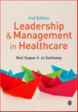 Leadership and Management in Healthcare, Gopee, Neil and Galloway, Jo, 1446248828
