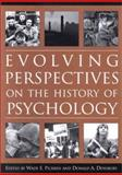 Evolving Perspectives on the History of Psychology, Wade Pickren, 155798882X