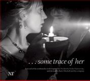 ... Some Trace of Her, Katie Mitchell and Fyodor Dostoyevsky, 1840028823