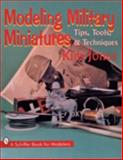Modeling Military Miniatures with Kim Jones, Kim Jones, 0887408834