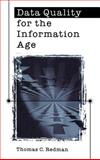 Data Quality for the Information Age, Redman, Thomas C., 0890068836