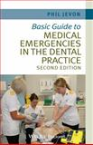 Basic Guide to Medical Emergencies in the Dental Practice, Jevon, Philip, 111868883X
