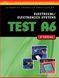 Test A6 : Electrical/Electronics Systems Preparation, Delmar Learning Staff, 1418038830