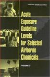 Acute Exposure Guideline Levels for Selected Airborne Chemicals, Subcommittee on Acute Exposure Guideline Levels, 0309088836